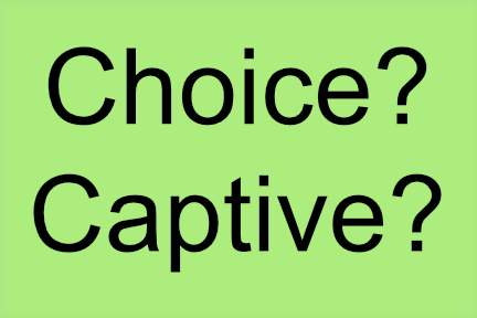 choice-captive